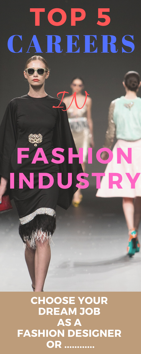 What are the best jobs in fashion? What is the highest paid job in fashion industry? Fashion is a popular trend in styles of dress, ornaments, beauty or looks and everyone is fascinated to work in fashion industry. Here are the Top 5 Fashion Careers to enter the glamorous field.   #fashioncareers #fashioncareerdreamjob #fashioncareerstips #fashioncareersideas #careersinfashion #fashiondesigner #personalstylist #fashionwriter #fashionblogger