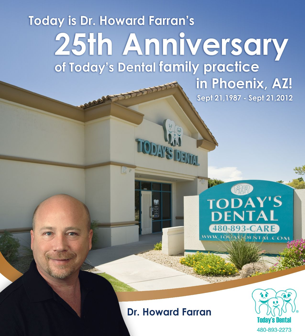 My little Today's Dental office in Phoenix Arizona turns