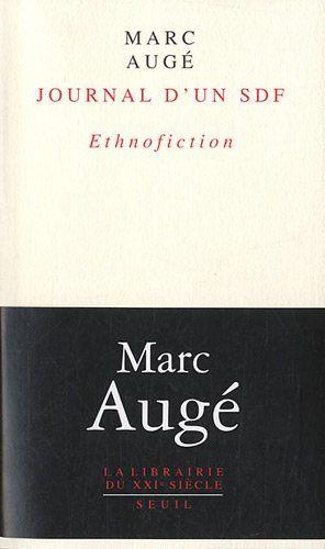 Marc Augé: Journal d'un SDF: Ethnofiction (2011) [French] — Monoskop Log