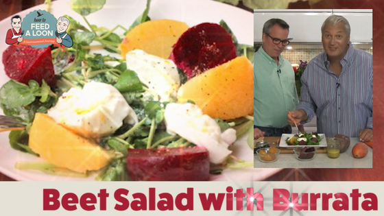 How To Make Beet Salad with Burrata - How To Feed A Loon
