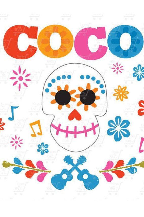 COCO Svg Coco Skull Pixar Disney Printables Movie Pelicula