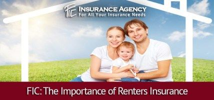 Fic The Importance Of Renters Insurance Renters Insurance Home