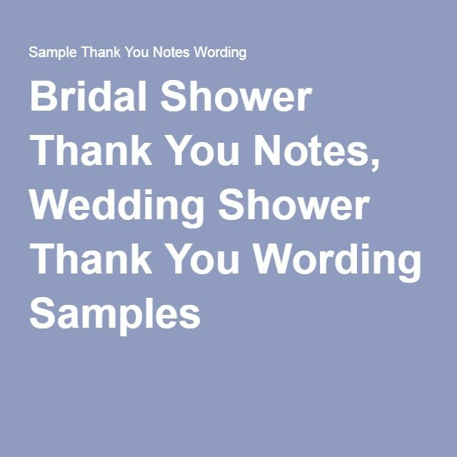 Bridal Shower Thank You Notes, Wedding Shower Thank You Wording