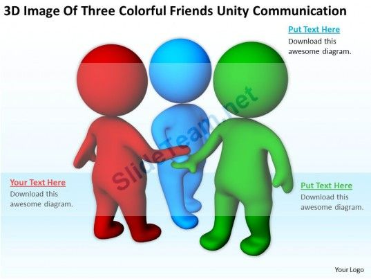 3D Image of Three Colorful Friends Unity Communication Ppt