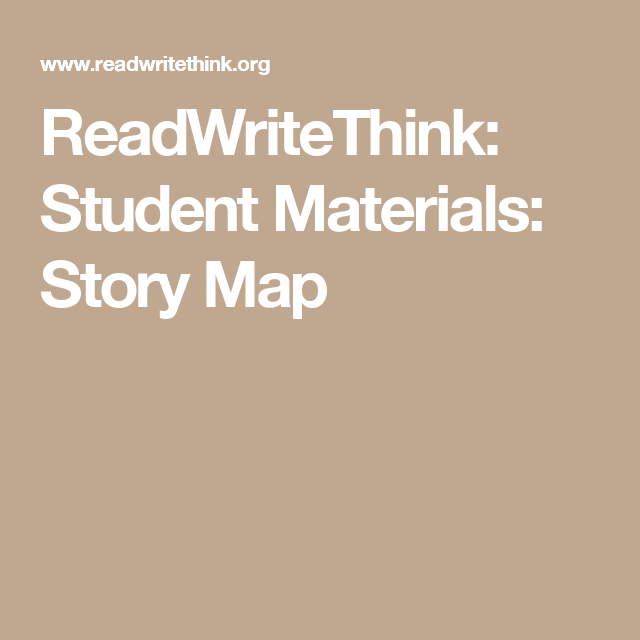 Readwritethink Student Materials Story Map Reading Pinterest