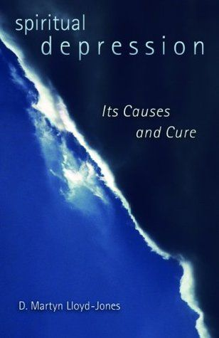 read spiritual depression its causes and cure pdf epub by d martyn
