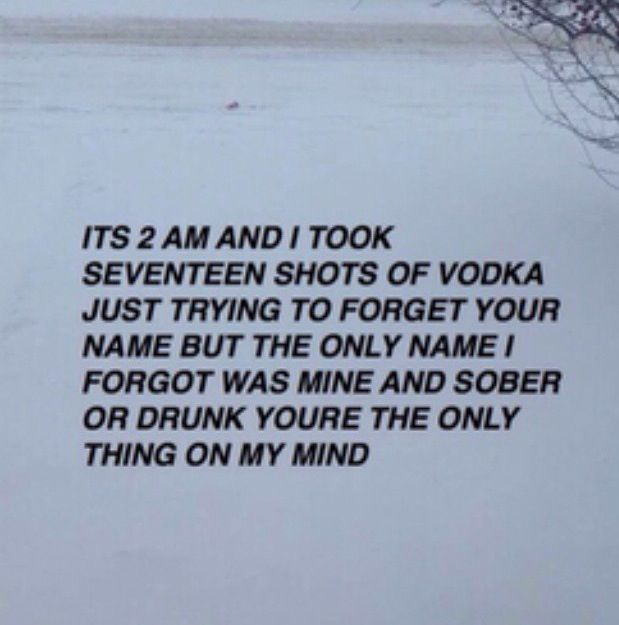 Photo of Sober or drunk you're the only thing on my mind