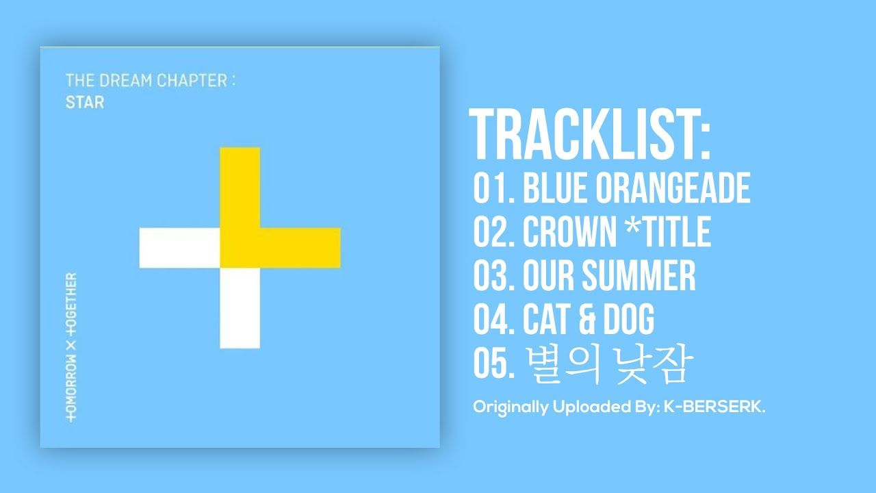 Full Album] TXT (투모로우바이투게더) - The Dream Chapter
