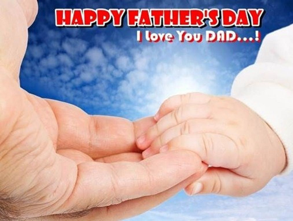 Happy Fathers Day 2018 HD Wallpapers Pictures I Love You DAD Images Photos