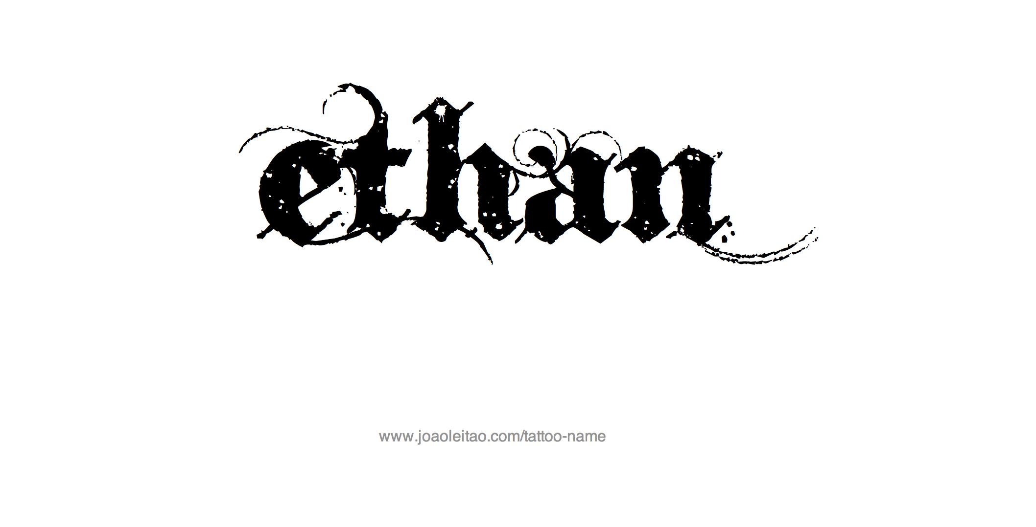 Ethan Name Tattoo Designs Name Tattoos Tatto Name Tattoos