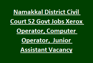 Namakkal District Civil Court 57 Govt Jobs Recruitment Of Office