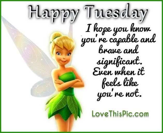 Tinkerbell Happy Tuesday Quote Good Morning Tuesday