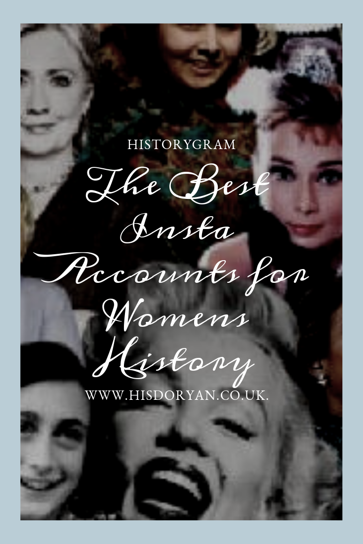 Photo of Historygram – The Best Instagram Accounts to Follow for Women's History – Hisdoryan