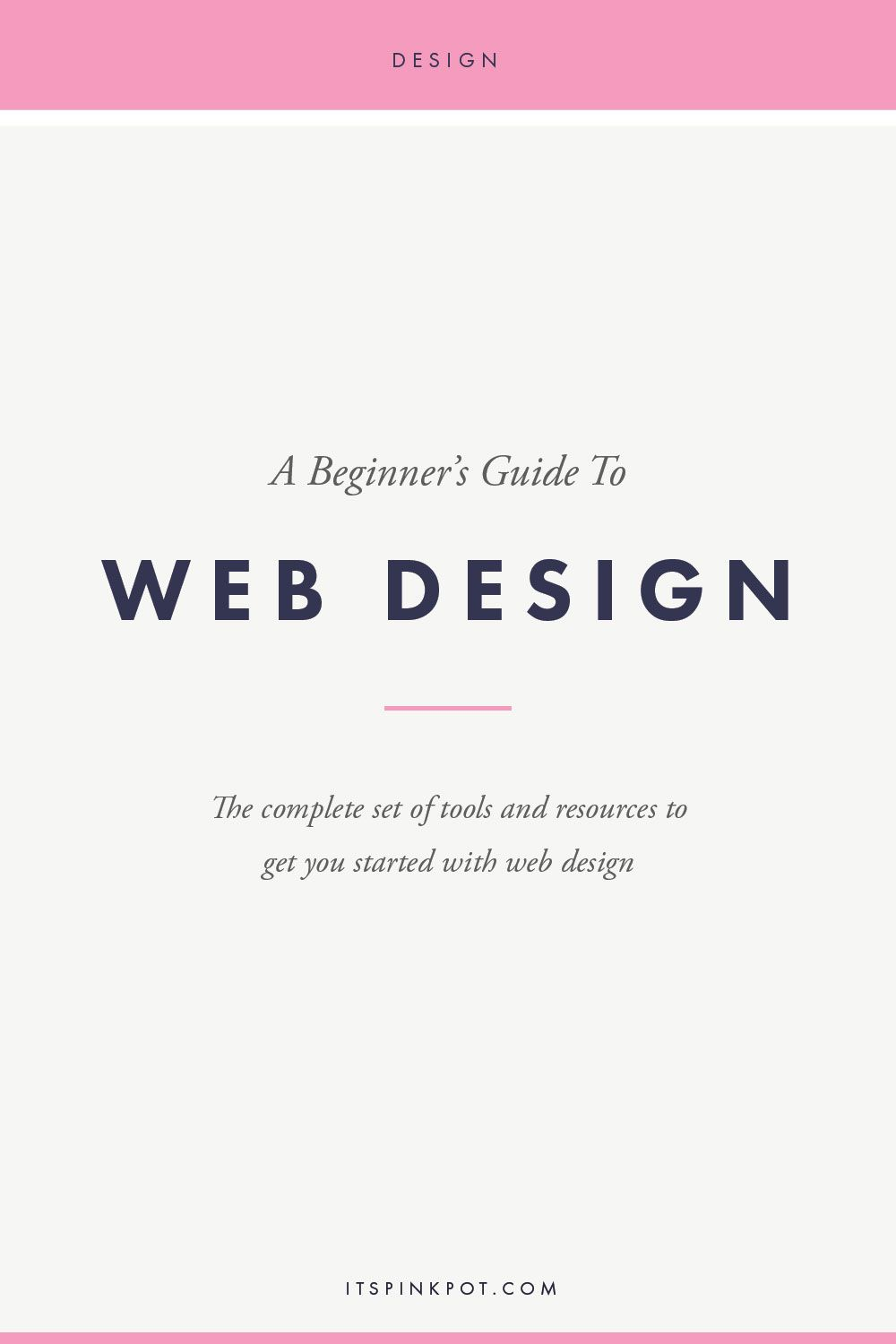How to get started with Web Design : Tools and Resources