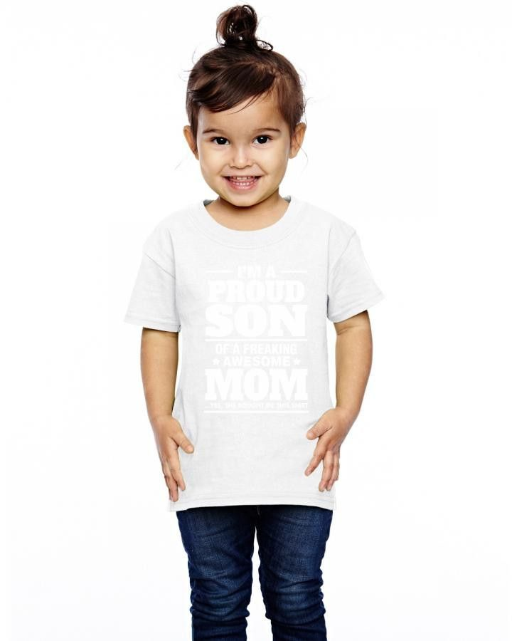 Proud Son Of A Freaking Awesome Mom Toddler T-shirt