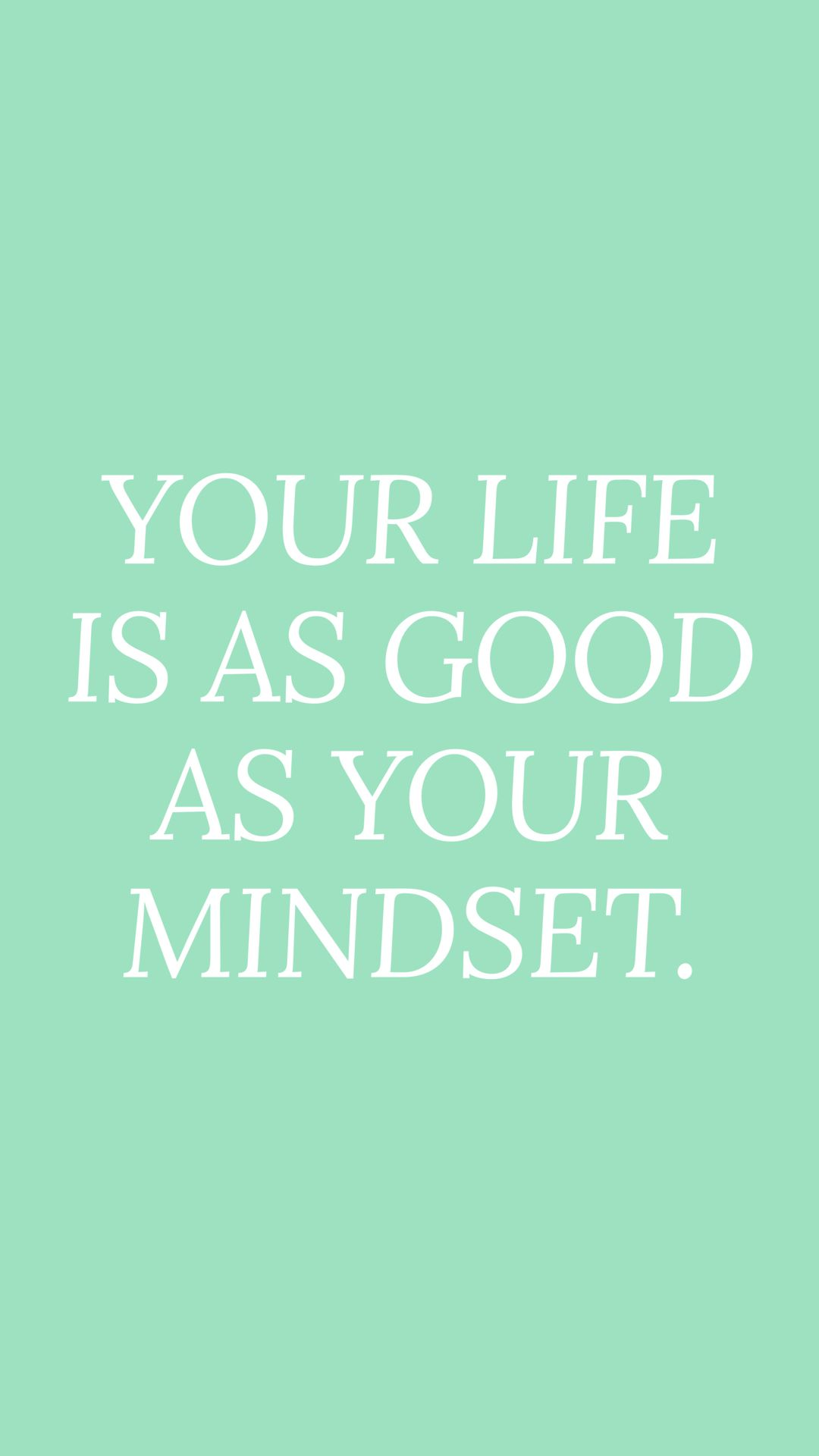 positive thinking change your mindset mint aesthetic quote