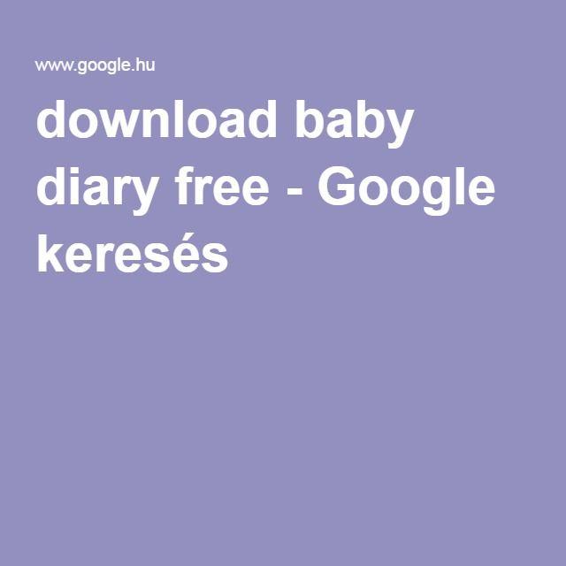 download baby diary free - Google keresés