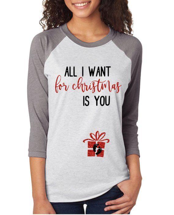 47bf923016054 all i want for christmas is you pregnancy shirt - all i want for christmas  is you - pregnancy announcement raglan - maternity christmas