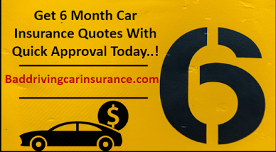 Auto Insurance For Six Months Only Quick Response With
