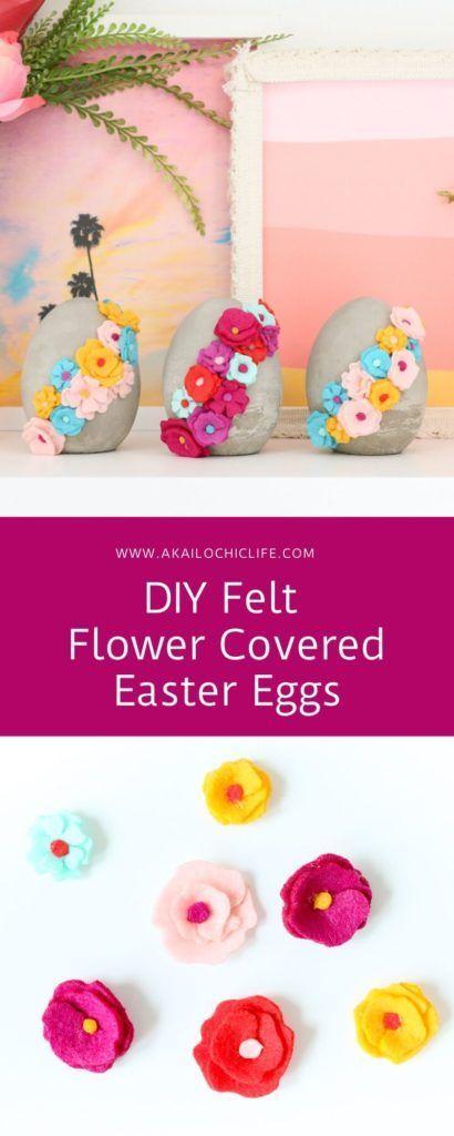 DIY Felt Flower Covered Easter Eggs - A Kailo Chic Life