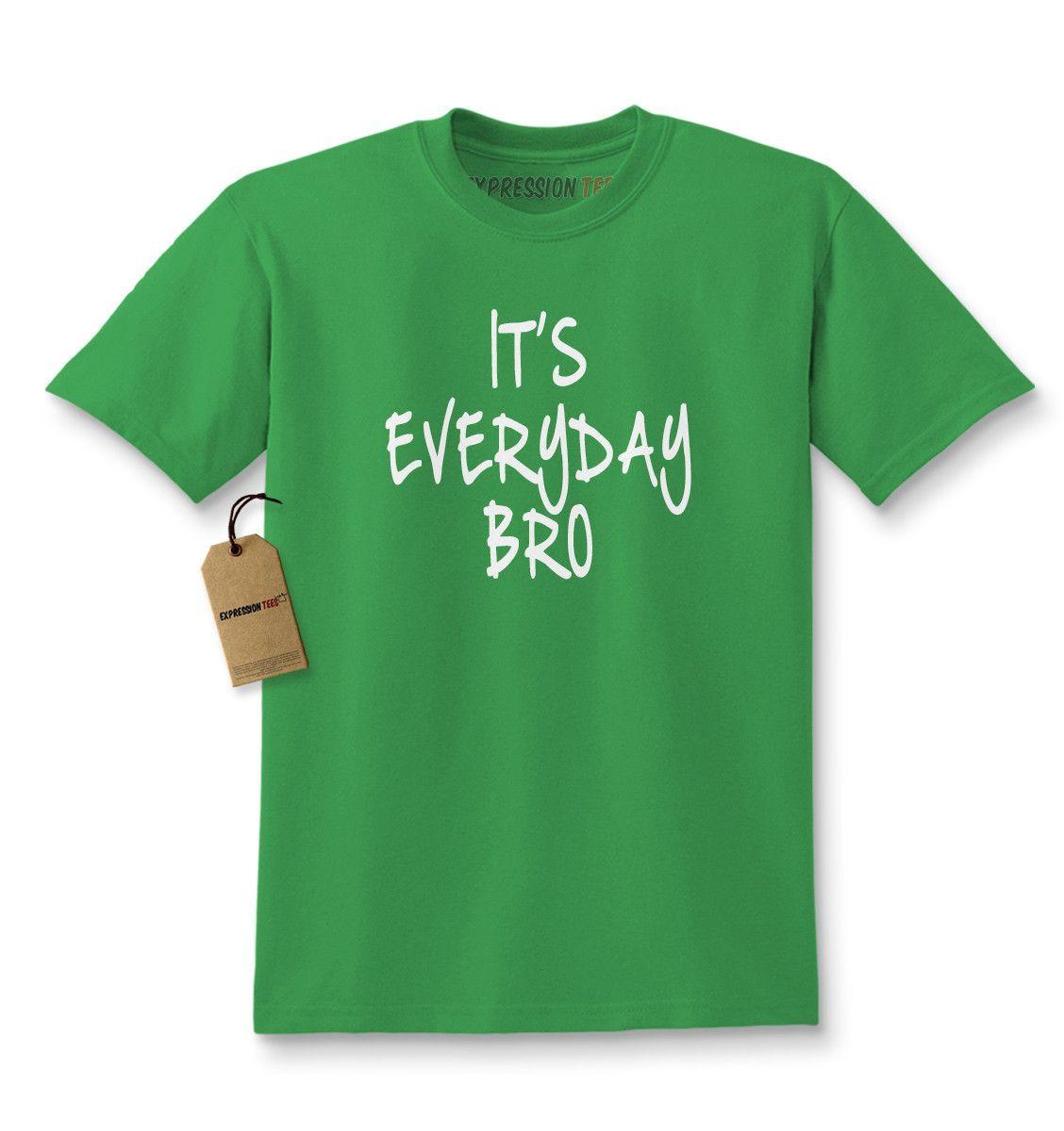 It's Everyday Bro Kids T-shirt