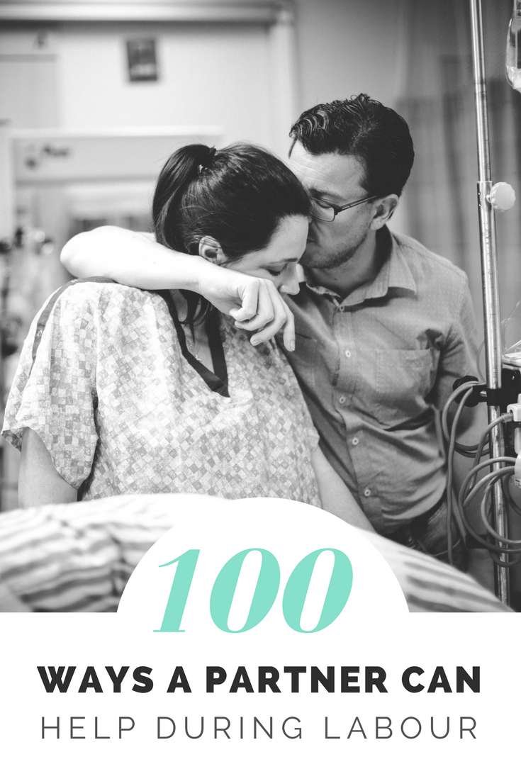 100 Ways to Support During Labor baby Birth partner