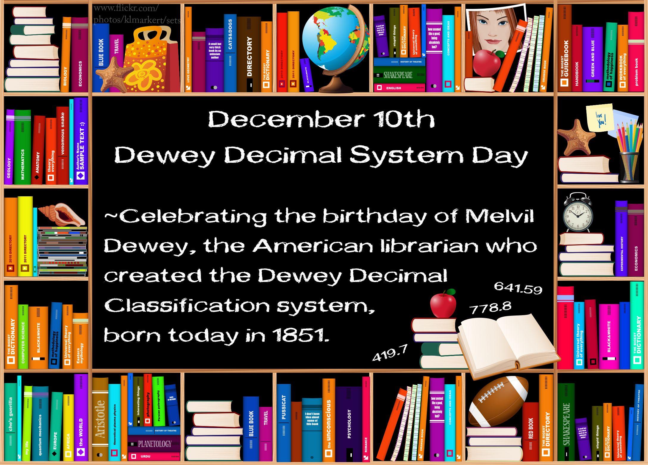 December 10th Dewey Decimal System Day