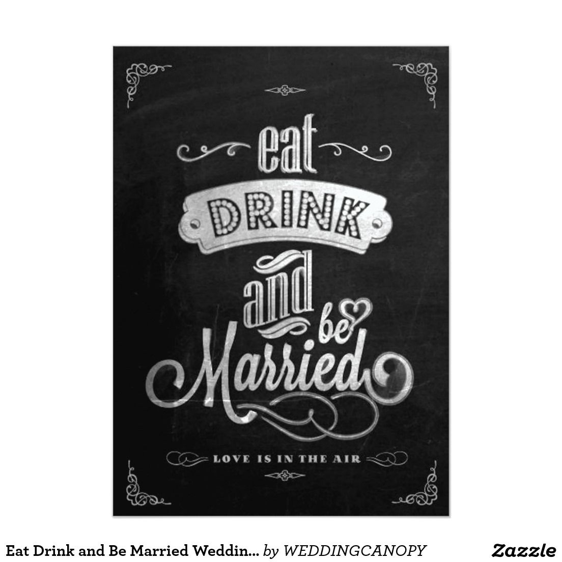 eat drink and be married wedding invitation chalkb | invitations, Wedding invitations