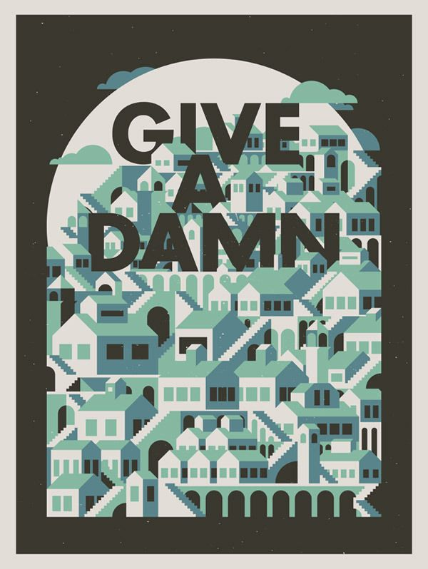 Give A Damn by Justin Mezzell