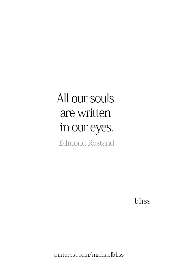 I Certainly Saw Yours X O Eyes Quotes Soul Deep Thought Quotes Soul Quotes