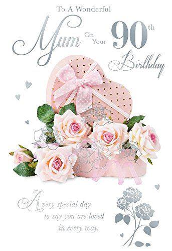 From 3 44 To A Wonderful Mum On Your 90th Birthday Rose Box Design Happy Birthday Card Birthday Cheers Happy Birthday Cards Birthday Cards