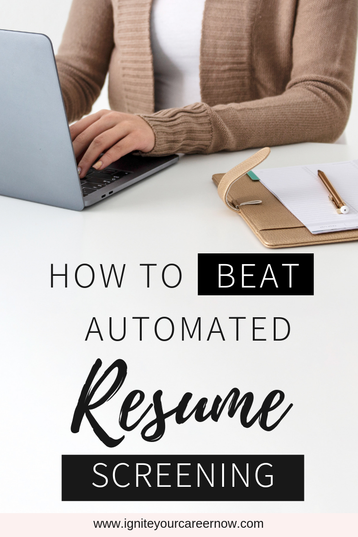 How To Beat Automated Resume Screening Applicant Tracking Systems Resume Writing Tips Resume Resume Tips