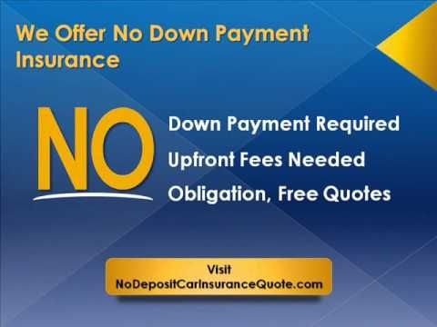Get Auto Insurance Policy No Down Paymet Auto Insurance Quotes