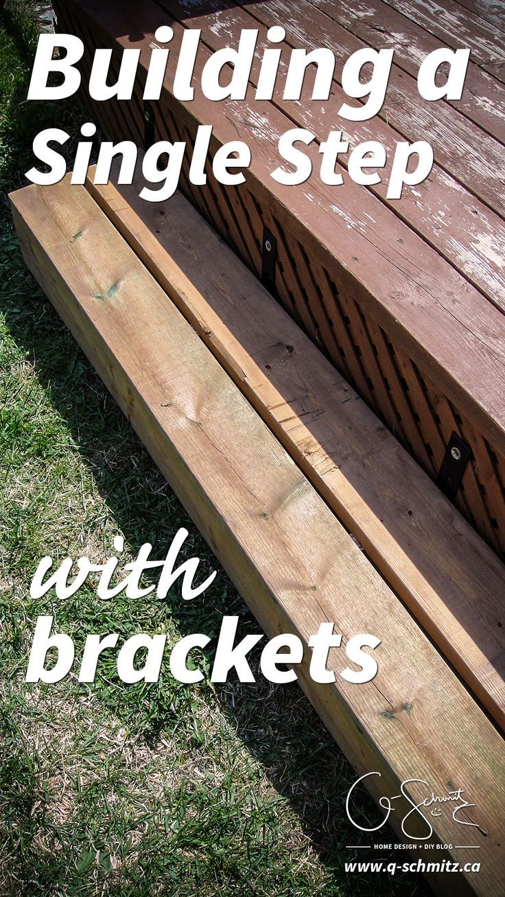 Building A Single Step With Brackets Diy Deck Building
