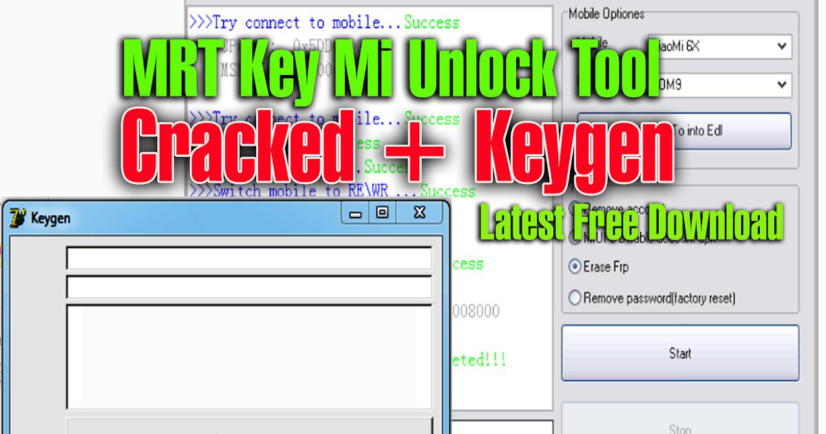 Downloadmrt Key Mi Unlock Tool Cracked Keygen Feature Redmi Remove Account Miui 9 Disable Account Apk Redmi Xiaomi Unlock How To Remove Downloads Folder