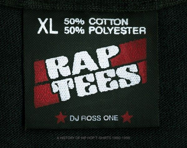 Rap Tees: A Collection of Hip Hop T-Shirts 1980-1999 | powerHouse Books