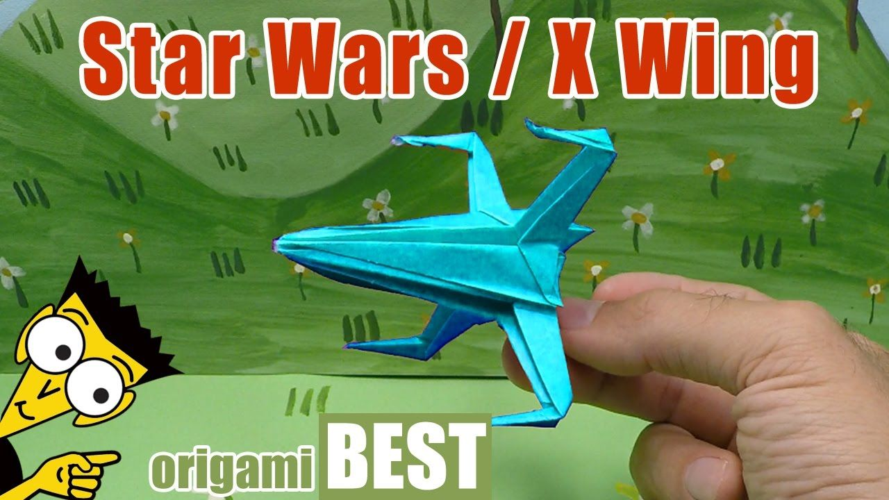 How to fold an origami star wars x wing starfighter origami best