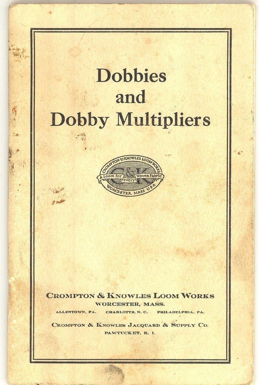 Dobbies Crompton loom book textiles vintage 1939 advertising vintage ephemera