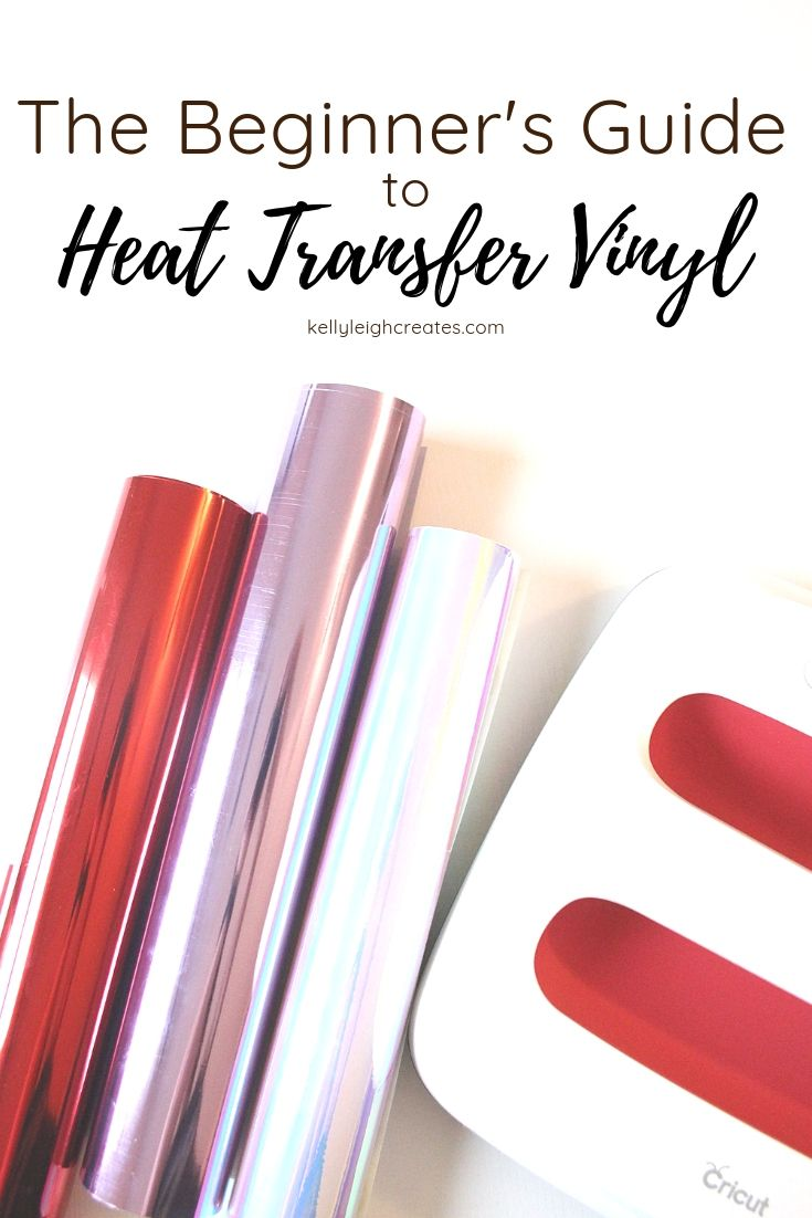 The Beginner's Guide to Heat Transfer Vinyl #cricutvinylprojects