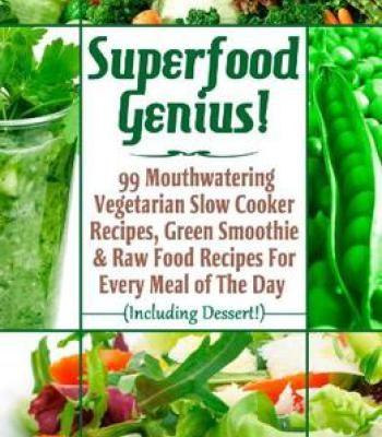 Superfood genius pdf cookbooks pinterest explore superfood recipes raw food recipes and more forumfinder Gallery