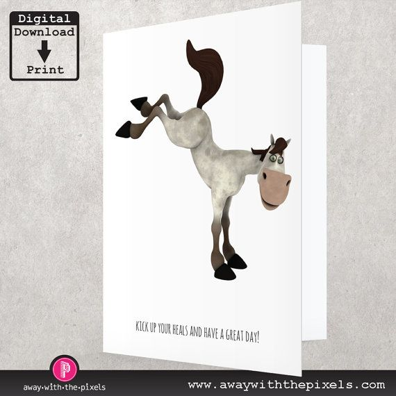 Funny Horse Birthday Card Kick Up Your Heals By AwayWithThePixels Printable Cards
