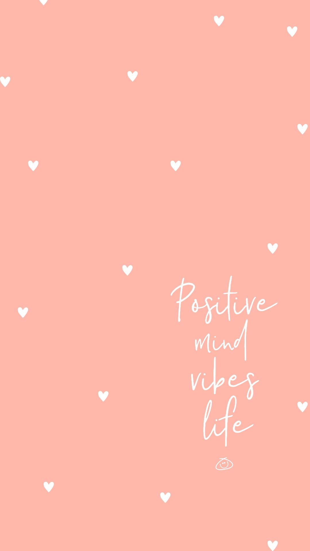 Free Colorful Smartphone Wallpaper - Positive mind vibes life