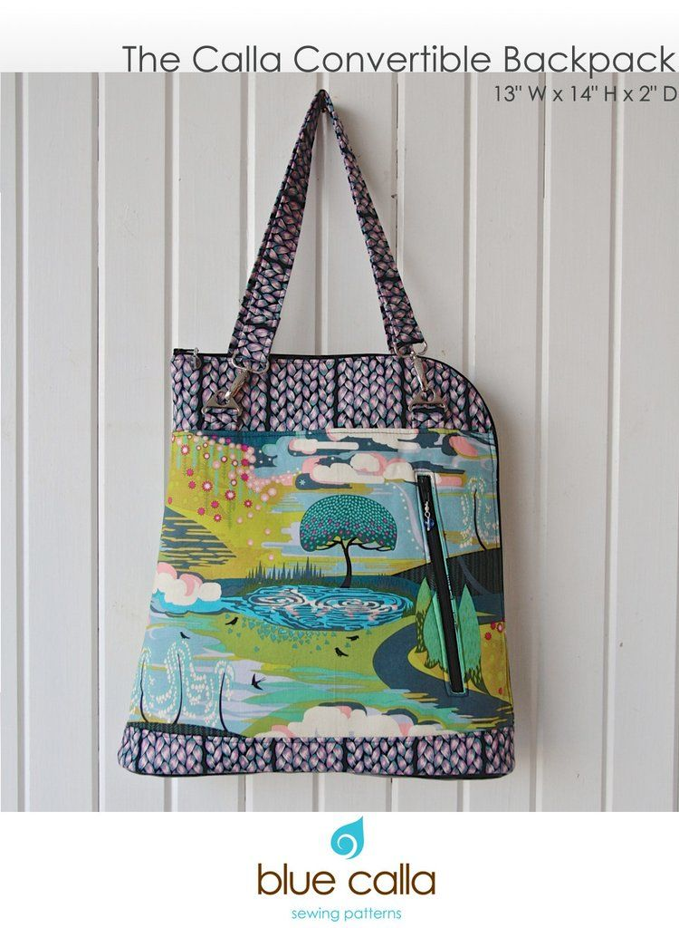 The Calla Convertible backpack - PDF Sewing Pattern | Sewing bags ...