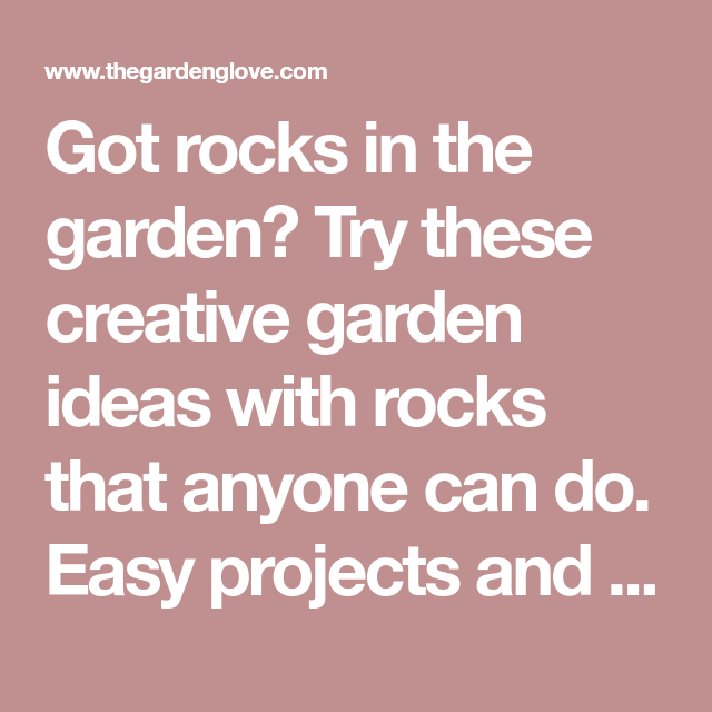 Easy Landscaping Ideas You Can Try: DIY Garden Ideas With Rocks