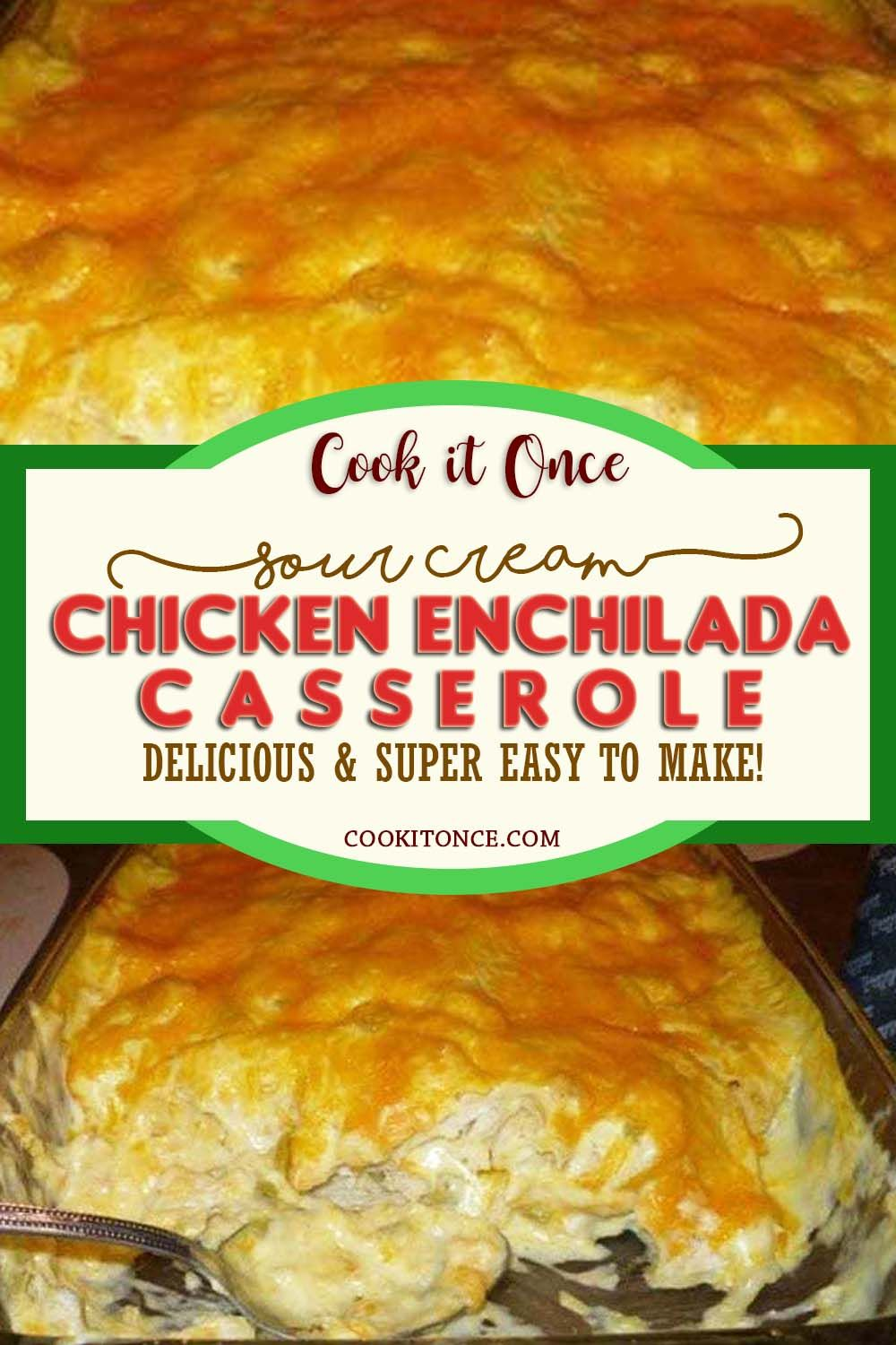 Sour Cream Chicken Enchilada Casserole Is Delicious And Super Easy To Make Recipe In 2020 Sour Cream Chicken Chicken Enchilada Casserole Recipes