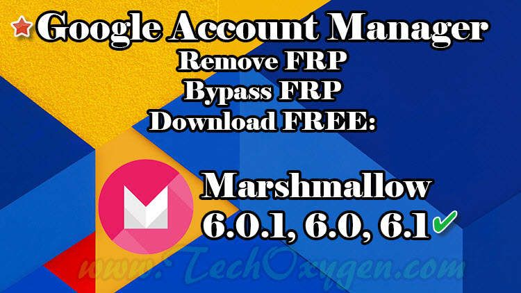 Google Account Manager APK for Android Marshmallow 6 0 1