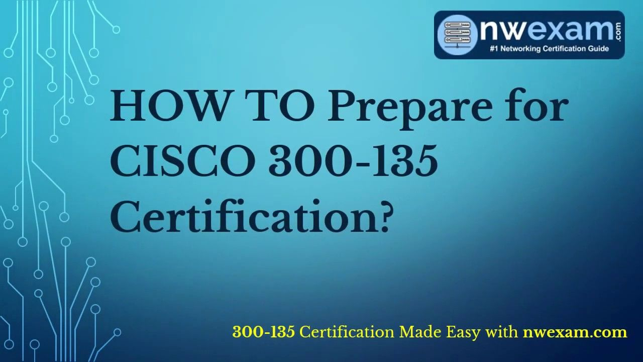 How To Get Good Score in Cisco 300135 CCNP Routing and