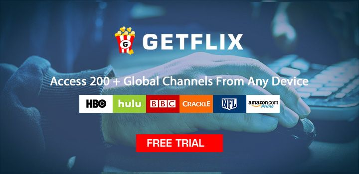 Getflix unblocks global video and music streaming services