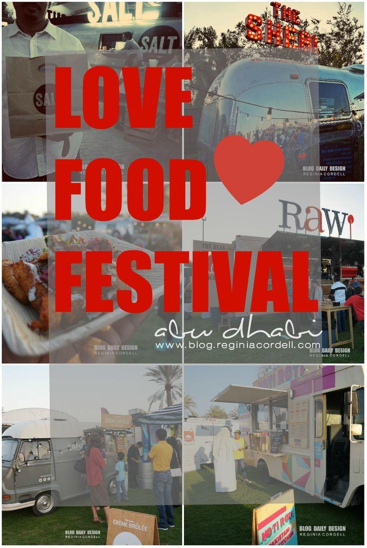 Love Food Festival Abu Dhabi Http Blog Reginiacordell Com Love Food Festival Abu Dhabi Reginiacordell Foo Food Festival Asia Travel Tokyo Japan Travel