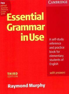 Cambridge - English Grammar in Use (Essential) (3rd Ed) (2007) by marta lecue garcia - issuu